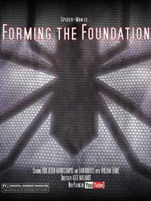 Forming the Foundation: Spider-Man and the Future