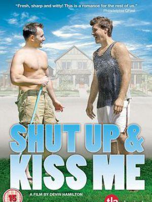 闭嘴,吻我吧