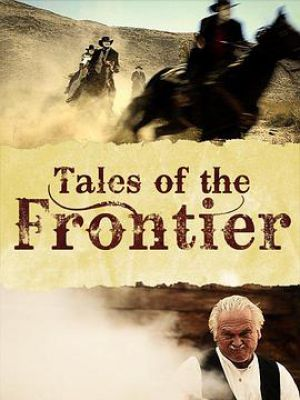 Tales of the Frontier Season 1